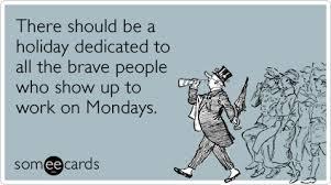 Monday work